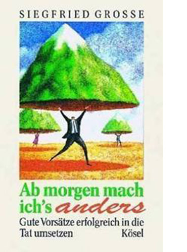 Ab morgen mach ich´s anders